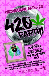 Lucy Stoole's 420 Party!
