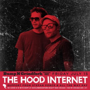 Bump & GrindFORK w/ The Hood Internet