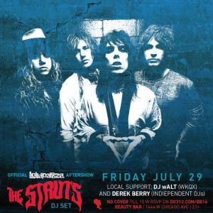 Official Lollapalooza After Party : The Struts DJ Set