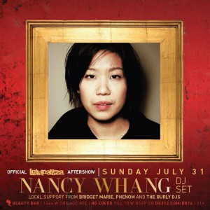 Official Lollapalooza After Party : Nancy Whang [LCD Soundsystem] DJ Set