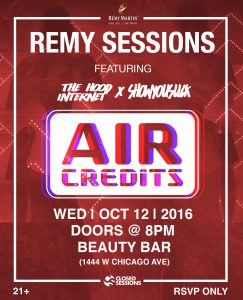 Closed Sessions x Remy Martin Present : Air Credits