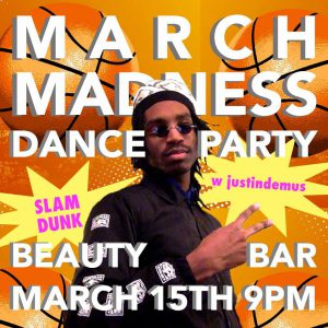 March Madness Dance Party