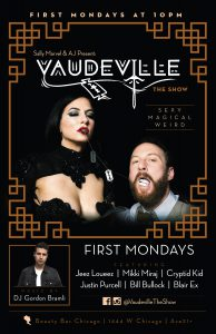 Keep Mondays Weird : Vaudeville the Show