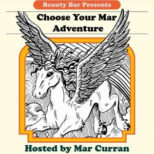 Keep Mondays Weird: Choose Your Mar Adventure