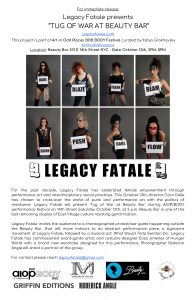 """LEGACY FATALE PRESENTS """"TUG OF WAR AT BEAUTY BAR"""" (Art in Odd Places)"""