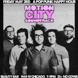 The Chicago Handshake Happy Hour - 'Motion City Soundtrack' Edition