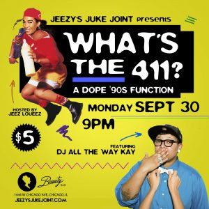 Jeezys Juke Joint Presents: What's The 411?